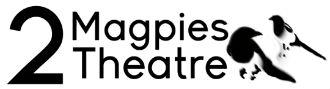 2 Magpies Theatre